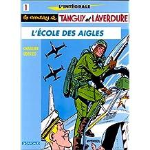 Intégrale tanguy laverdure t.1 tanguy intégrale 01