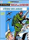 L'Intégrale Tanguy et Laverdure, tome 1 : L'école des Aigles par Charlier