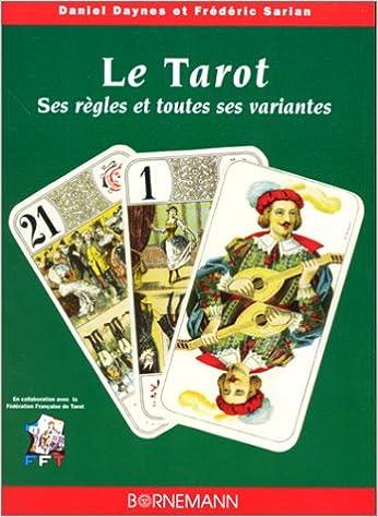 Lire Le Tarot : ses règles et toutes ses variantes epub pdf