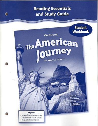 The American Journey to World War 1, Reading Essentials and Study Guide, Workbook (MS WH JAT BUILDING AMERICA) -  McGraw-Hill Education, Paperback