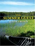 The Summer Guest, Justin Cronin, 0786270284