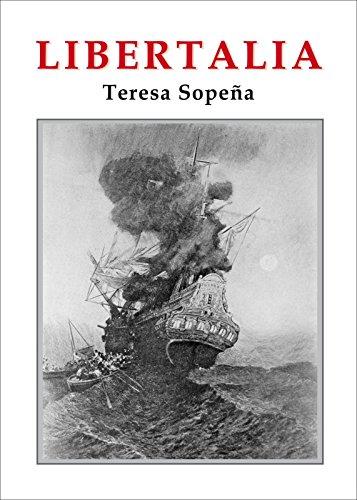 Descargar Libro Libertalia: Una Utopía Pirata En El Índico Teresa Sopeña