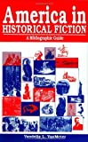 America in Historical Fiction, Vandelia L. VanMeter, 1563084961