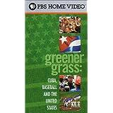 Greener Grass: Cuba Baseball & United States
