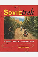 Sovietrek: A Journey by Bicycle Across Russia Hardcover