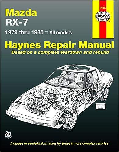 Mazda RX-7 for Mazda RX-7 GSL /& GSL-SE 79-85 Haynes Repair Manual GS