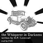 The Whisperer in Darkness   Howard Phillips Lovecraft