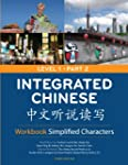 Integrated Chinese: Level 1, Part 2 W...