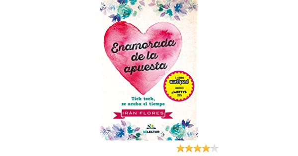 Amazon.com: Enamorada de la apuesta (Juvenil) (Spanish Edition) eBook: Irán Flores: Kindle Store