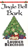 Jingle Bell Bark: A Melanie Travis Mystery