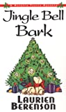 Front cover for the book Jingle Bell Bark by Laurien Berenson