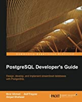 PostgreSQL Developer's Guide Front Cover