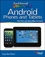 Teach Yourself VISUALLY Android Phones and Tablets Front Cover