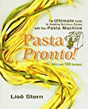 img - for Pasta Pronto!: The Ultimate Guide to Creating Delicious Dishes With Yout Pasta Machine book / textbook / text book