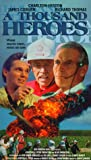 A Thousand Heroes [VHS]