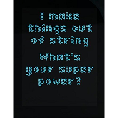 (Tees Portals I Make Things Out String Whats Your Super Power Crochet Knit Blue - Sticker)