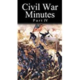 Civil War Minutes 4