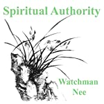 Spiritual Authority | Watchman Nee