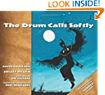 Drum Calls Softly