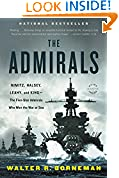 #10: The Admirals: Nimitz, Halsey, Leahy, and King-The Five-Star Admirals Who Won the War at Sea
