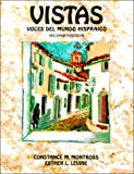 Vistas : Voces del mundo hispanico, Montross, Constance M. and Levine, Esther, 0131816861