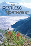 The Restless Northwest, Hill Williams, 0874222508