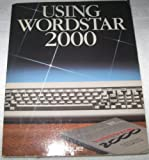 Using WordStar 2000, Eric Sorensen, 0880221488