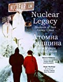 Nuclear Legacy: Students of Two Atomic Cities (English and Ukrainian Edition)