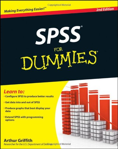 [PDF] SPSS For Dummies, 2nd Edition Free Download | Publisher : For Dummies | Category : Computers & Internet | ISBN 10 : 047048764X | ISBN 13 : 9780470487648