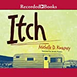 Itch | Michelle Kwasney
