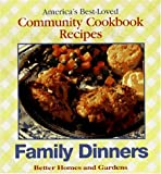Family Dinners, Better Homes and Gardens Editors, 0696205890