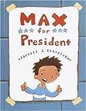 Max for President, Jarrett J. Krosoczka, 0375924280