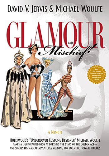 Glamour and Mischief!: Hollywood's