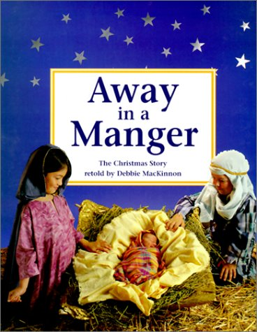 Away in a Manger: The Christmas Story ebook