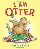 I Am Otter Board Book by Sam Garton (2016-02-16)