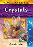img - for Crystals (The Ultimate Full-Color Guide series) book / textbook / text book