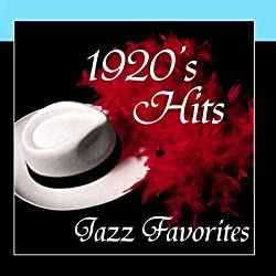Jazz Favorite Hits - 1920s Music