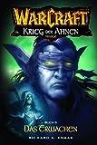 Warcraft, Bd.6: Krieg der Ahnen III - Das Erwachen