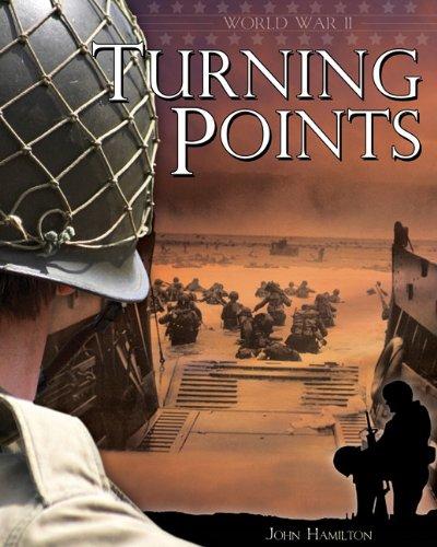 Turning Points (World War II (Abdo))