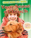 Your Sense of Touch, Carol Ballard, 1433941155
