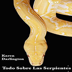 Todo Sobre Las Serpientes [All About Snakes] Audiobook