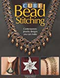 Cube Bead Stitching: Contemporary Jewelry Designs You Can Make