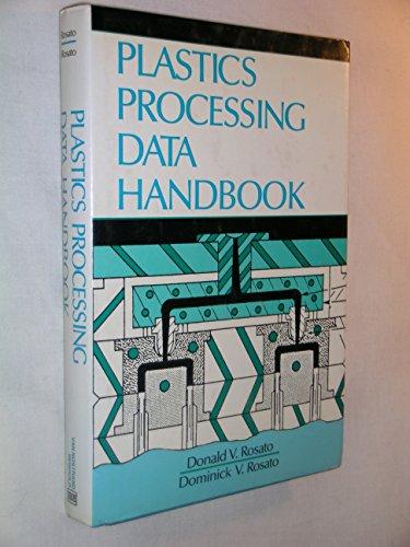 Plastics processing data handbook
