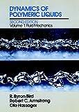 img - for Dynamics of Polymeric Liquids, Volume 1: Fluid Mechanics book / textbook / text book