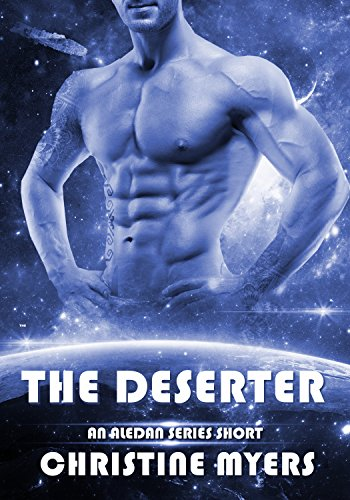 THE DESERTER: An Aledan Series Short