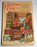 Stillroom Cookery, Grace Firth, 0914440136