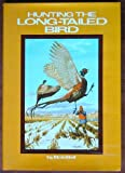 Hunting the Long Tailed Bird, Bob Bell, 0883950278