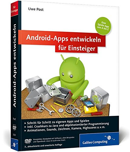 Android-Apps entwickeln für Einsteiger: Eigene Spiele-Apps für Leser mit Programmierkenntnissen! (Galileo Computing) Broschiert – 26. August 2013 Uwe Post 3836226294 Informatik Programmiersprachen