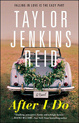 Book cover from After I Do: A Novel by Taylor Jenkins Reid