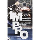 Impro: improvisation & théâtre